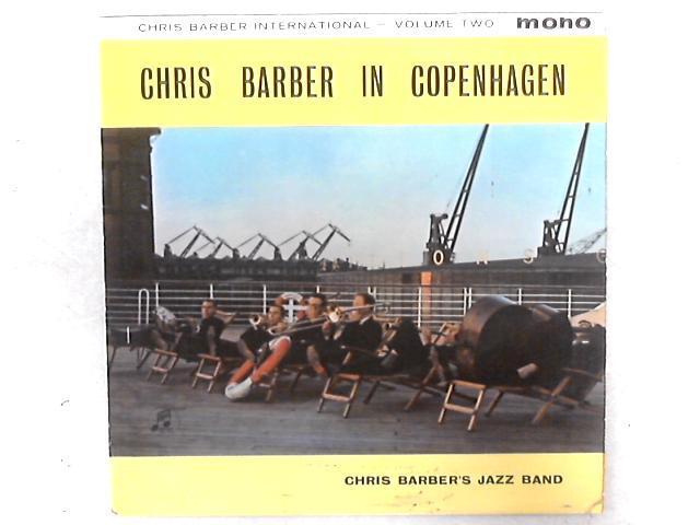 """Chris Barber International Volume Two """"Chris Barber In Copenhagen"""" LP By Chris Barber's Jazz Band"""