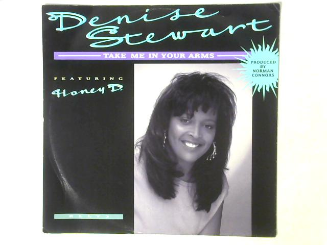 Take Me In Your Arms 12in Single By Denise Stewart