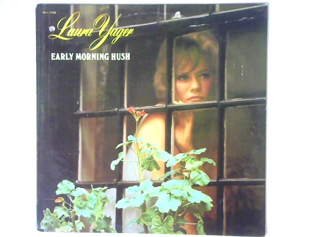 Early Morning Hush LP By Laura Yager