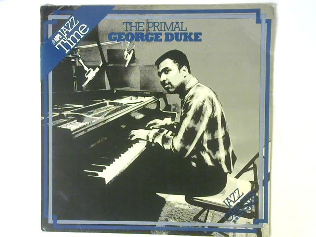 The Primal George Duke LP By George Duke