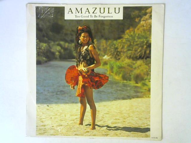Too Good To Be Forgotten 12in Single By Amazulu