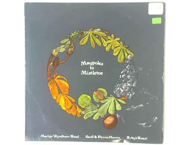 Maypoles To Mistletoe LP By Geoff & Pennie Harris
