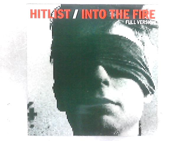 Into The Fire (Full Version) 12in Single By Hitlist