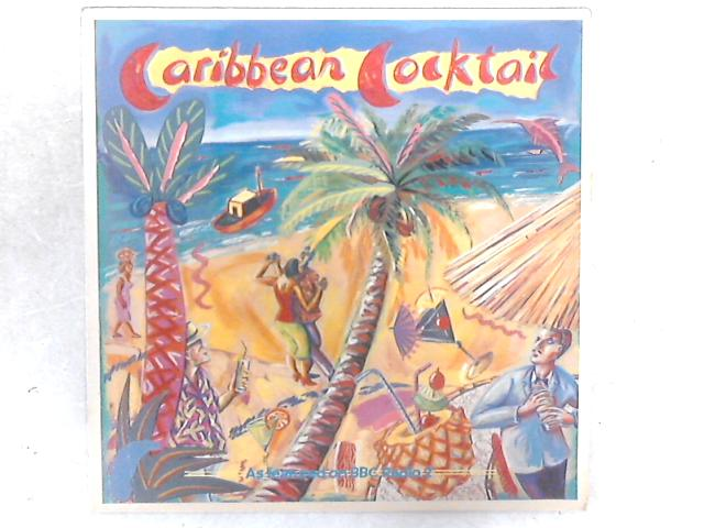 Caribbean Cocktail LP By Caribbean Cocktail (2)