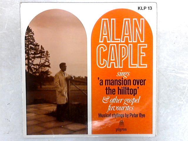 Sings Gospel Songs LP By Alan Caple