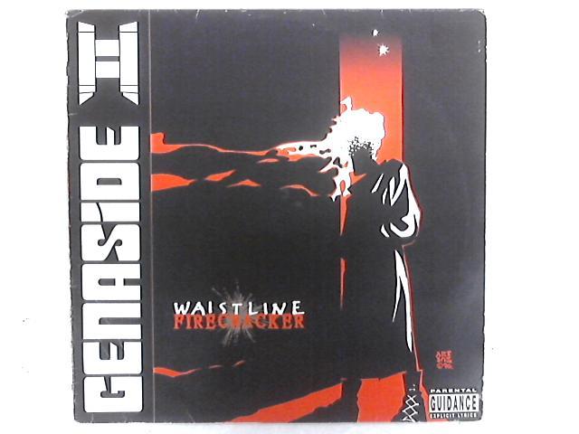 Waistline Firecracker 12in Single By Genaside II