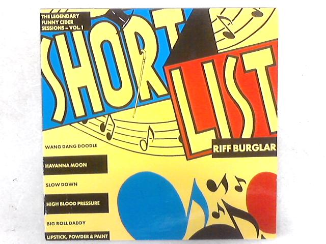 Riff Burglar (The Legendary Funny Cider Sessions - Vol. 1) LP By The Shortlist