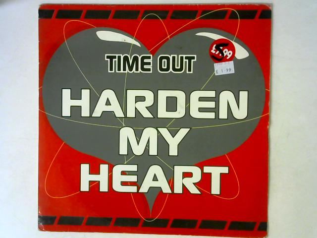 Harden My Heart 12in Single By Time Out (2)