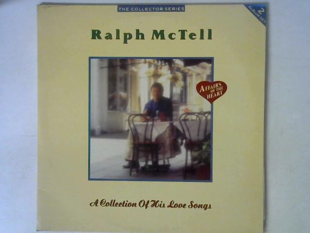 A Collection Of His Love Songs 2x LP By Ralph McTell