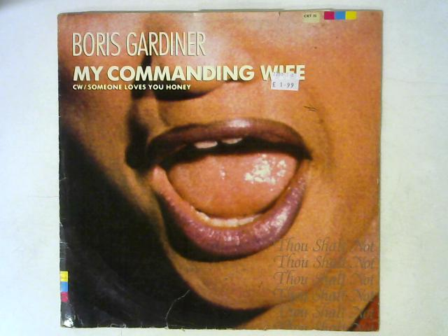 My Commanding Wife / Someone Loves You Honey 12in Single By Boris Gardiner
