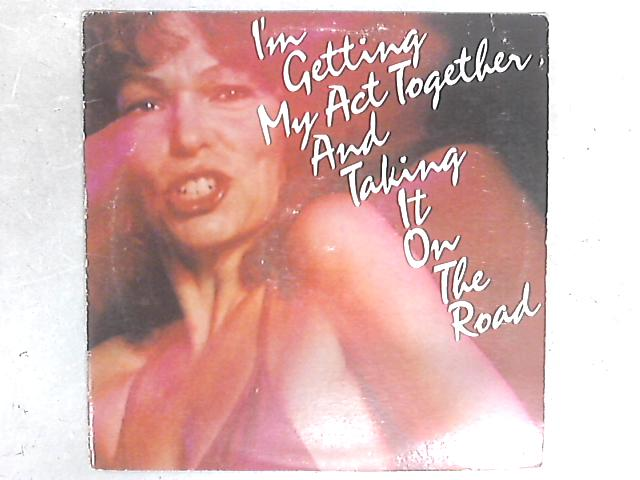 I'm Getting My Act Together And Taking It On The Road LP By Various