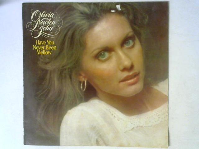 Have You Never Been Mellow LP By Olivia Newton-John