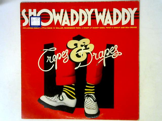 Crepes & Drapes LP By Showaddywaddy