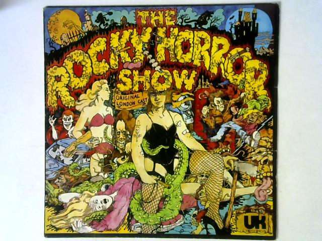 The Rocky Horror Show LP By The Rocky Horror Show Original London Cast