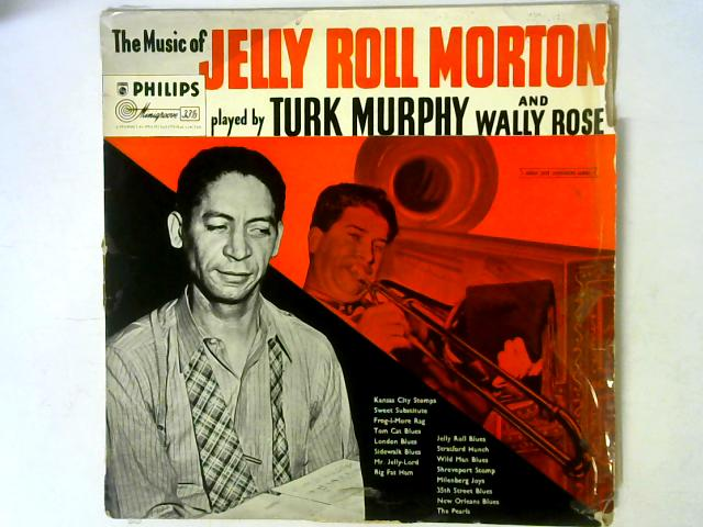 The Music Of Jelly Roll Morton LP By Turk Murphy