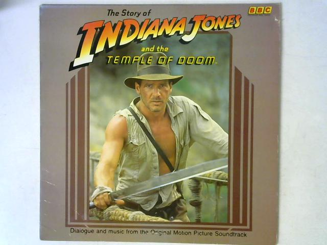 The Story Of Indiana Jones And The Temple Of Doom LP By George Lucas