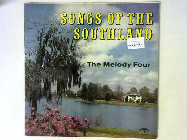 Songs Of The Southland LP By The Melody Four Quartet