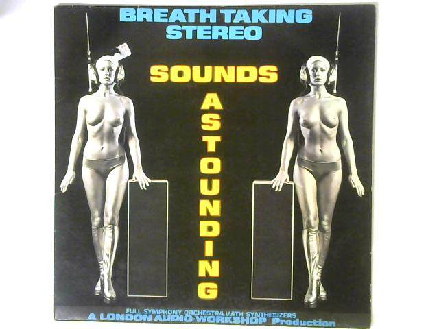 Sounds Astounding LP By The London Philharmonic Orchestra
