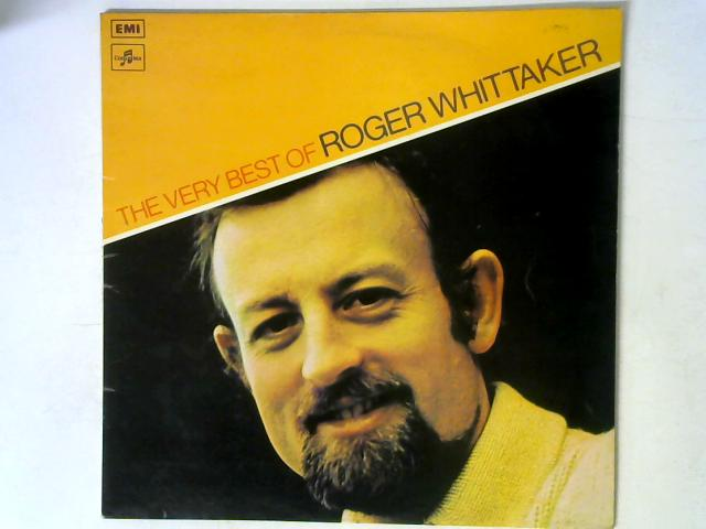 The Very Best Of Roger Whittaker LP By Roger Whittaker