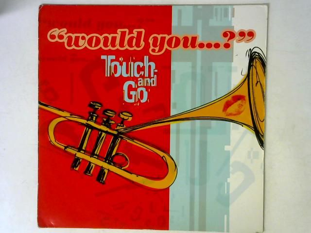 Would You...? 12in Single By Touch And Go