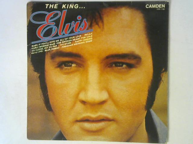 The King...Elvis LP By Elvis Presley