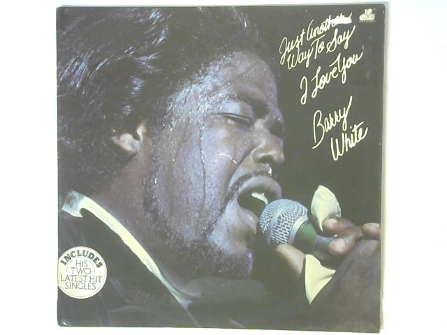 Just Another Way To Say I Love You LP By Barry White
