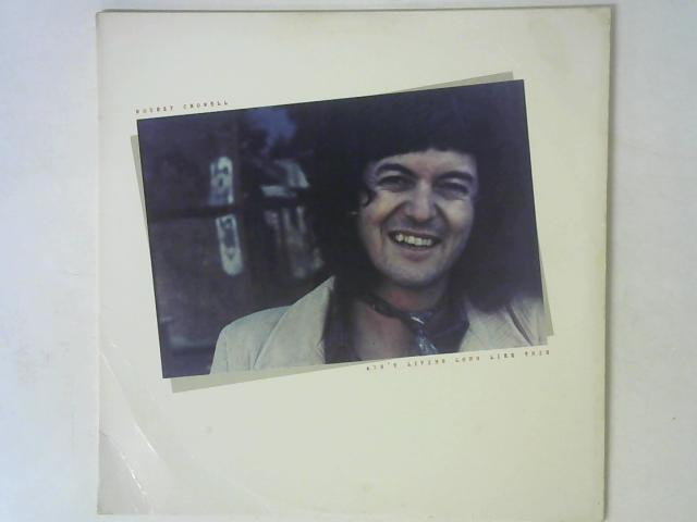 Ain't Living Long Like This LP By Rodney Crowell