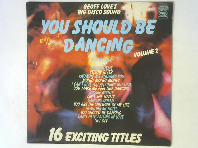 You Should Be Dancing - Volume 2 LP By Geoff Love's Big Disco Sound