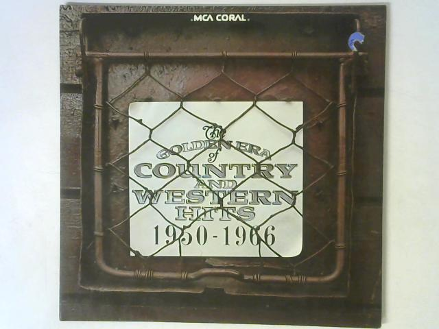The Golden Era Of Country And Western Hits 1950 - 1966 2x LP By Various
