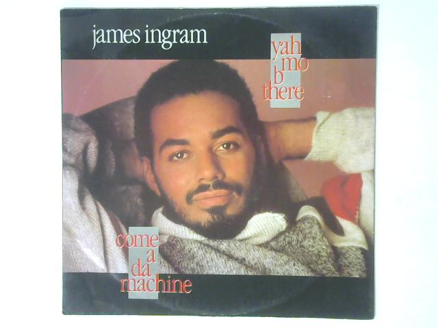 Yah Mo B There 12in Single By James Ingram