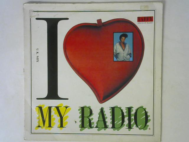 I Love My Radio (Midnight Radio) 12in Single By Taffy