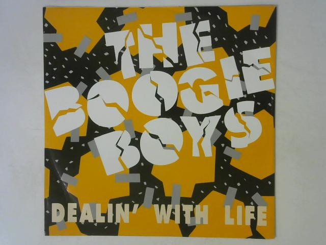 Dealin' With Life / A Fly Girl 12in Single By Boogie Boys