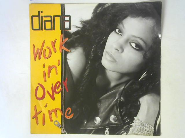 Workin' Overtime 12in Single By Diana Ross