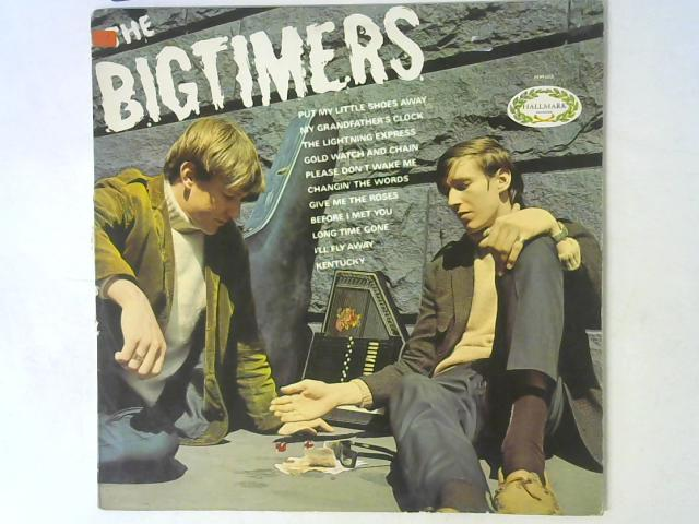 The Bigtimers LP MONO By The Bigtimers