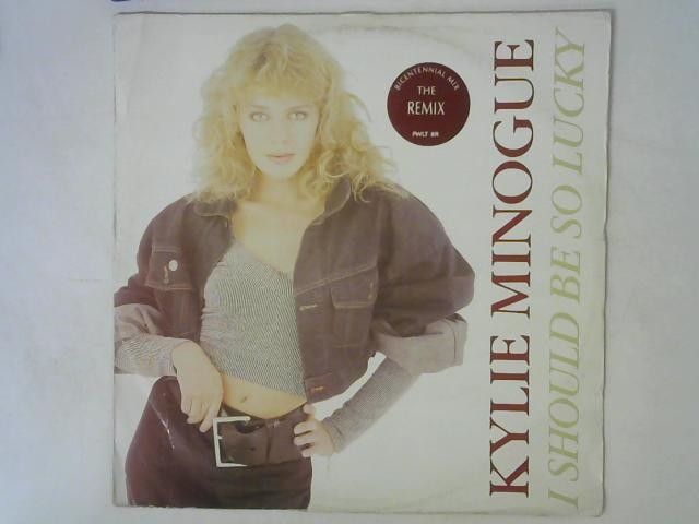I Should Be So Lucky (Bicentennial Mix) 12in Single By Kylie Minogue