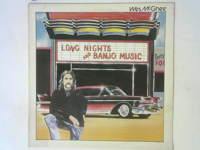 Long Nights And Banjo Music LP By Wes Mcghee