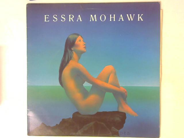Essra Mohawk LP By Essra Mohawk