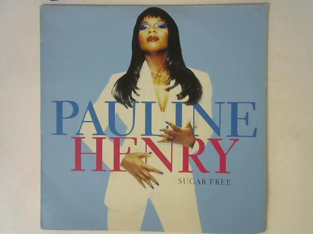 Sugar Free 12in Single By Pauline Henry