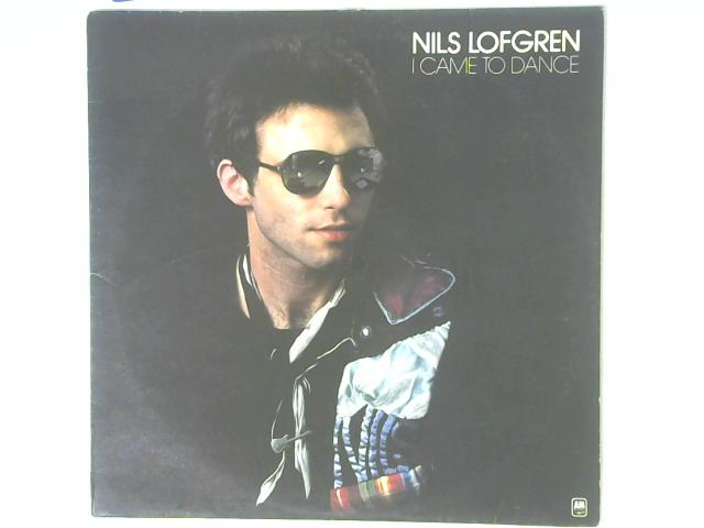 I Came To Dance LP By Nils Lofgren