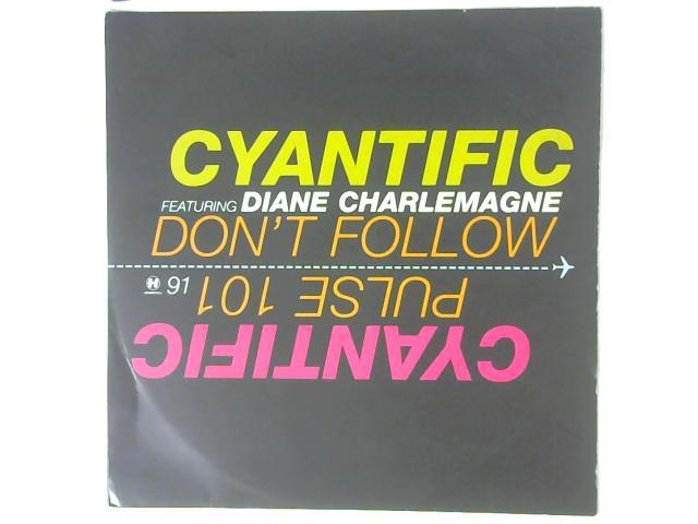 Don't Follow / Pulse 101 12in Single By Cyantific