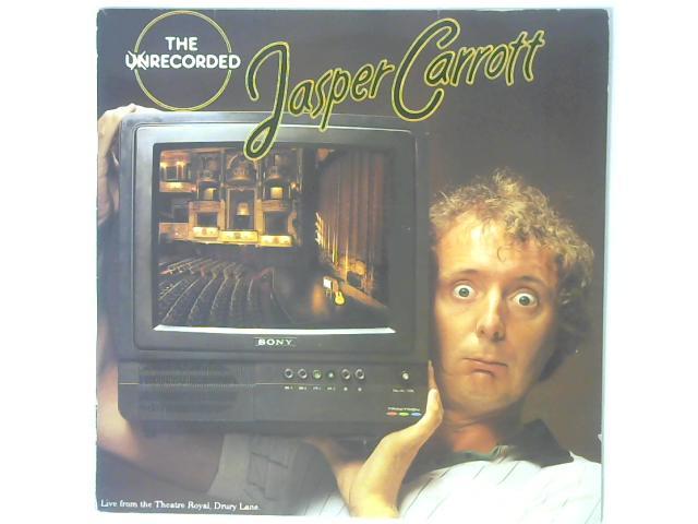 The Unrecorded Jasper Carrott LP By Jasper Carrott