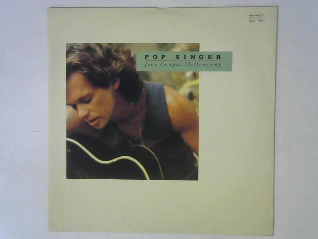 Pop Singer 12in Single By John Cougar Mellencamp