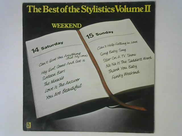 The Best Of The Stylistics Volume II - Weekend LP By The Stylistics