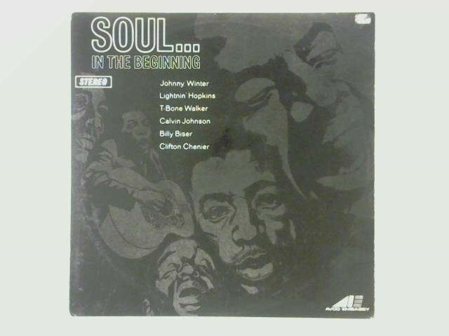 Soul...In The Beginning LP By Various