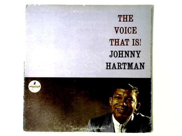 The Voice That Is! LP GATEFOLD By Johnny Hartman