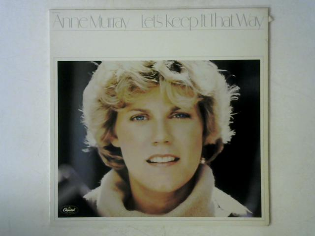 Let's Keep It That Way LP By Anne Murray