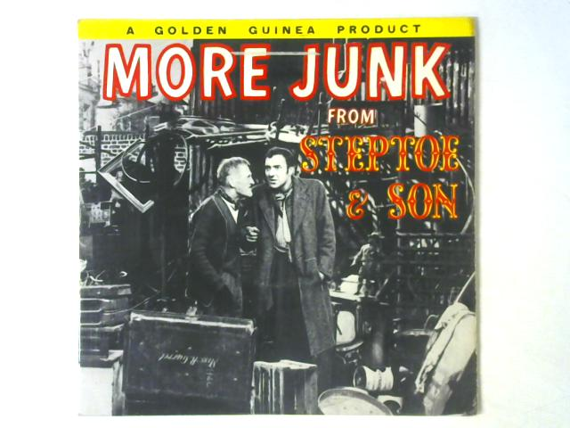 More Junk From Steptoe & Son LP By Wilfrid Brambell And Harry H. Corbett