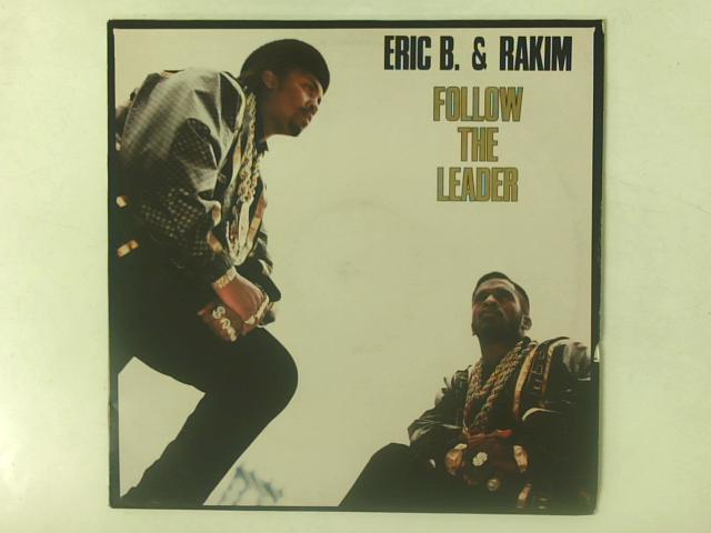 Follow The Leader 12in Single By Eric B. & Rakim