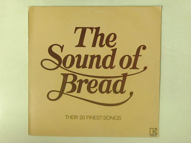 The Sound Of Bread - Their 20 Finest Songs LP textured By Bread