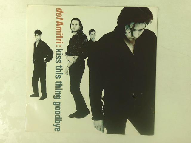 Kiss This Thing Goodbye 12in By Del Amitri